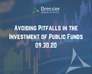 Avoiding Pitfalls in the Investment of Public Funds