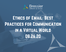 Ethics of Email: Best Practices for Communication in a Virtual World