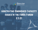 Arbitrating Diminished Capacity Issues in the FINRA Forum