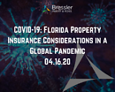 Webinar: Covid-19: Florida Property Insurance Considerations in a Global Pandemic 04.16.20